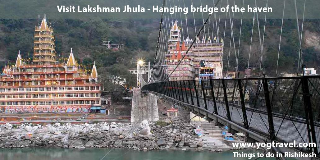 Lakshman Jhula Rishikesh